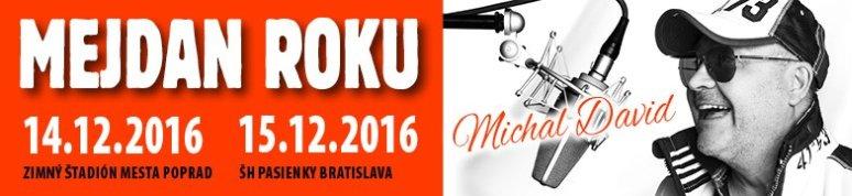 Mejdan Roku 2016 - Michal David